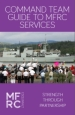 Command team guide to MFRC services book